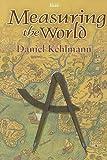 Measuring the World (Isis General Fiction) (0753180278) by Kehlmann, Daniel