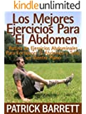 Los mejores ejercicios para el abdomen: Rutina abdominal para fortalecer el centro y para tener un abdomen plano