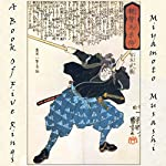 A Book of Five Rings: The Strategy of Musashi | Miyamoto Musashi
