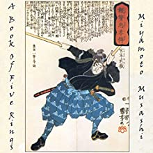 A Book of Five Rings: The Strategy of Musashi Audiobook by Miyamoto Musashi Narrated by Alec Sand