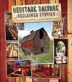 Heritage Salvage: Reclaimed Stories