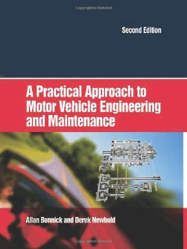 A Practical Approach to Motor Vehicle Engineering and Maintenance