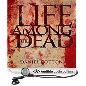 Life Among the Dead (Unabridged)