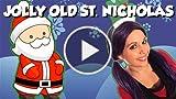 Jolly Old Saint Nicholas - Christmas Songs for Kids