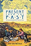 A Present from the Past: An Environmental Adventure (Environmental Adventure Series)