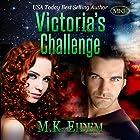 Victoria's Challenge: The Imperial Series, Book 2 Hörbuch von M.K. Eidem Gesprochen von: Ian Gordon, Jennifer Gill, Gary Gordon