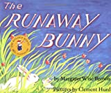 The Runaway Bunny (0064430189) by Margaret Wise Brown