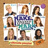 Make Your Mark: Ultimate Playlist