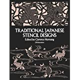 Traditional Japanese Stencil Designs ~ Clarence Hornung
