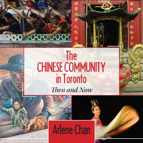 the-chinese-community-in-toronto-then-and-now