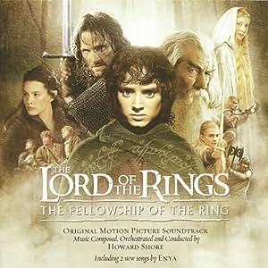 The Lord Of The Rings: The Fellowship Of The Ring: Original Motion Picture Soundtrack (Le Seigneur des Anneaux - La Communauté de l'Anneau)