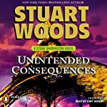 Unintended Consequences: A Stone Barrington Novel, Book 26 (       UNABRIDGED) by Stuart Woods Narrated by Tony Roberts