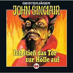 Ich stieß das Tor zur Hölle auf (John Sinclair 60) Hörspiel