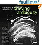 Drawing Ambiguity: Beside the Lines o...