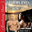 Stormy Eyes: Brac Pack 5 Audiobook by Lynn Hagen Narrated by Johnny East