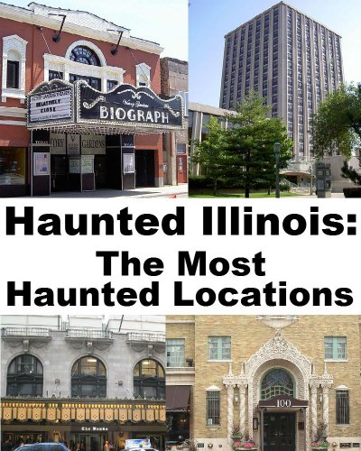 Jeffrey Fisher - Haunted Illinois: The Most Haunted Locations