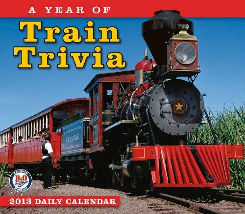 A Year of Train Trivia  2013 Box/Daily (calendar)