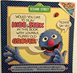 img - for Would You Like to Play Hide & Seek in This Book With Lovable Furry Old Grover? book / textbook / text book
