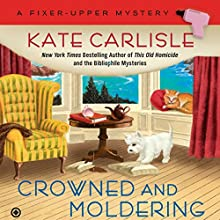 Crowned and Moldering (       UNABRIDGED) by Kate Carlisle Narrated by Angela Starling