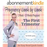 Pregnancy Books For First Time Moms: The First Trimester Book (English Edition)
