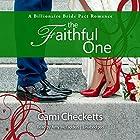 The Faithful One: A Billionaire Bride Pact Romance Hörbuch von Cami Checketts Gesprochen von: Amy McFadden