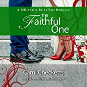 The Faithful One: A Billionaire Bride Pact Romance | Cami Checketts