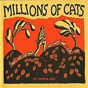 Millions of Cats | [Wanda Gag]