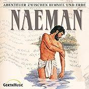 Naeman (Abenteuer zwischen Himmel und Erde 15) | Hanno Herzler