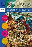 Le bibliobus nº 31 CM : La mythologie grecque - Cahier d'activité