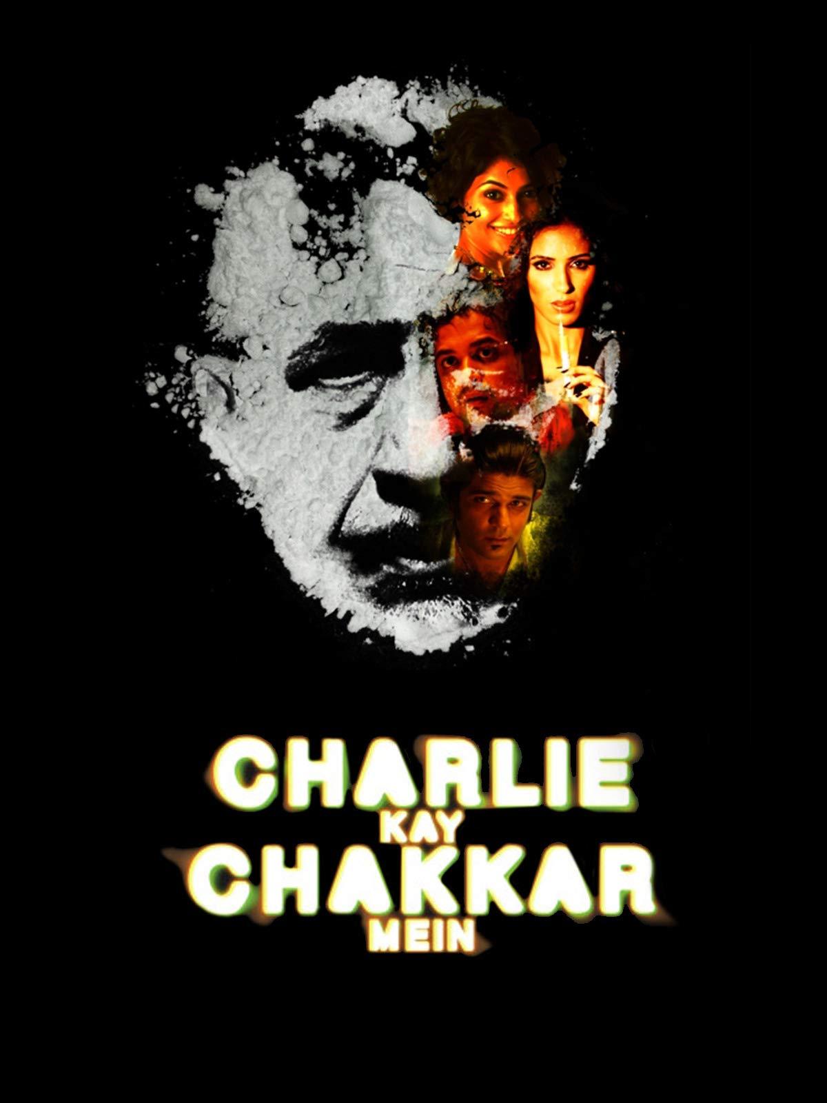 Charlie Kay Chakkar Mein on Amazon Prime Instant Video UK