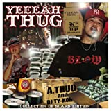 A-Thug / Yeeeah Thug Mixed By Dj Tykoh