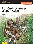 Les Ombres Noires du Roi-Soleil - L'e...