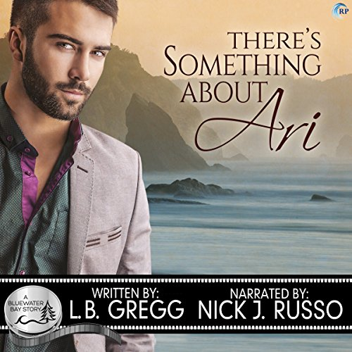 There's Something About Ari, Bluewater Bay #2 - L.B. Gregg