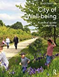img - for City of Well-being: A radical guide to planning book / textbook / text book