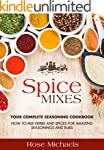 Spice Mixes: Your Complete Seasoning...