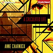 A Calculated Life | [Anne Charnock]