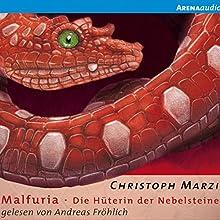 Die Hüterin der Nebelsteine (Malfuria) (       gekürzt) von Christoph Marzi Gesprochen von: Andreas Fröhlich