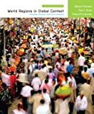 Books a la Carte for World Regions in Global Context: Peoples, Places, and Environments (3rd Edition) (0321616863) by Marston, Sallie A.