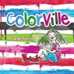 ColorVille | Sarah Pointon