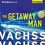 The Getaway Man | Andrew Vachss