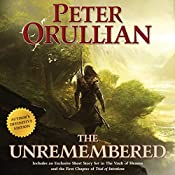 The Unremembered: Author's Definitive Edition | Peter Orullian