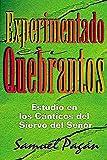 img - for Experimentado en Quebrantos(Experience in Suffering): Estudios en los C nticos del Siervo del Se or(Studies in the Songs of the Lord's Servant) book / textbook / text book