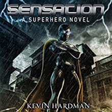 Sensation Audiobook by Kevin Hardman Narrated by Mikael Naramore
