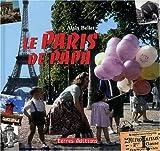 echange, troc Bellet Alain - Paris de Papa (le)