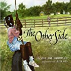 The Other Side Audiobook by Jacqueline Woodson Narrated by Toshi Widoff-Woodson