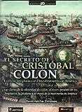 El secreto de Cristobal Colon (Spanish Edition) (9707321733) by David Hatcher Childress