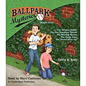 Ballpark Mysteries Collection: Books 6-10: The Wrigley Riddle; The San Francisco Splash; The Missing Marlin; The Philly Fake; The Rookie Blue Jay | David A. Kelly