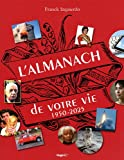 echange, troc Franck Izquierdo - L'almanach de votre vie de 1950 à 2025