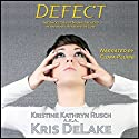 Defect: Assassins Universe Audiobook by Kristine Kathryn Rusch, Kris DeLake Narrated by Flora Plumb