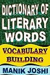 Dictionary of Literary Words: Vocabul...